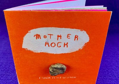 """3. Mother Rock 2020, Esther Pearl Watson Multi-color Riso printer with stone on cover 38 pages, signed and numbered, edition of 65 4"""" x 4"""""""