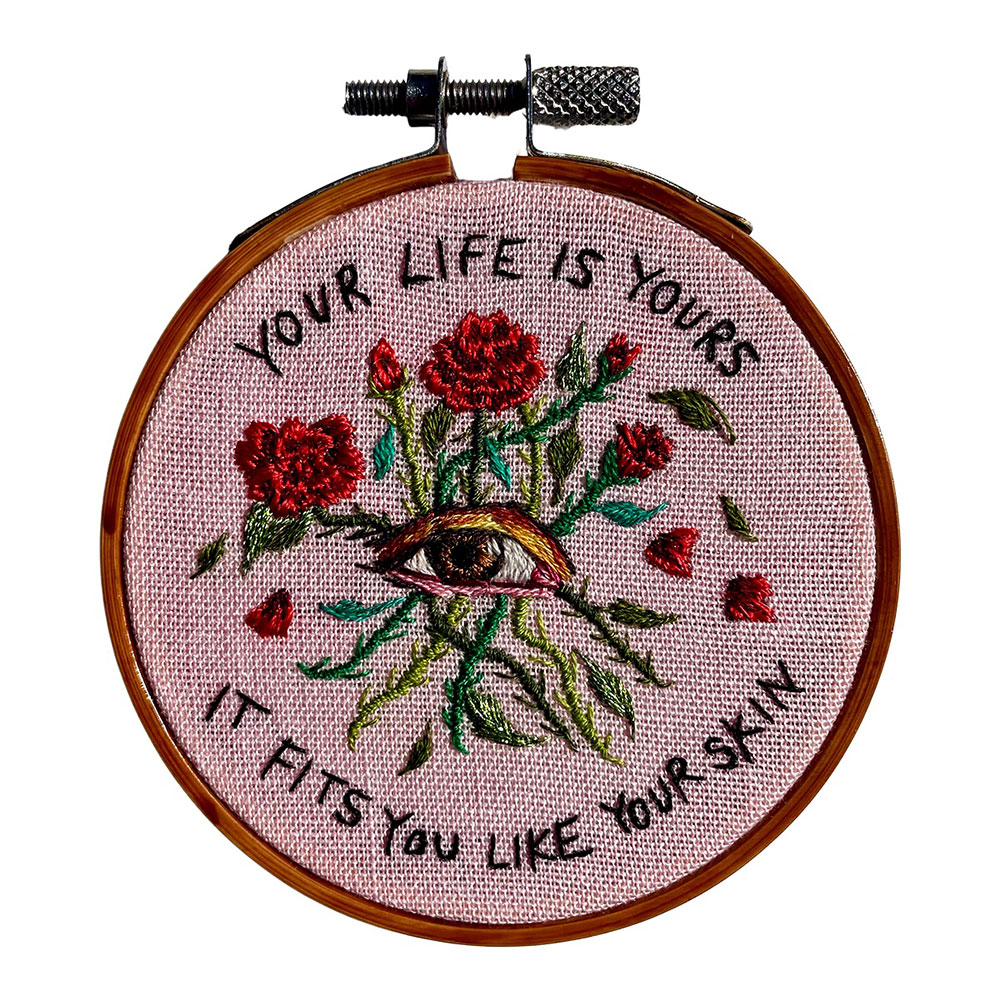 """Amber Mustafic Your Life is Yours, 2021 Hand embroidery on cotton 3"""" diameter"""