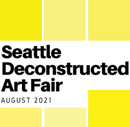 Much to See: Seattle Deconstructed Art Fair August 5 – 31